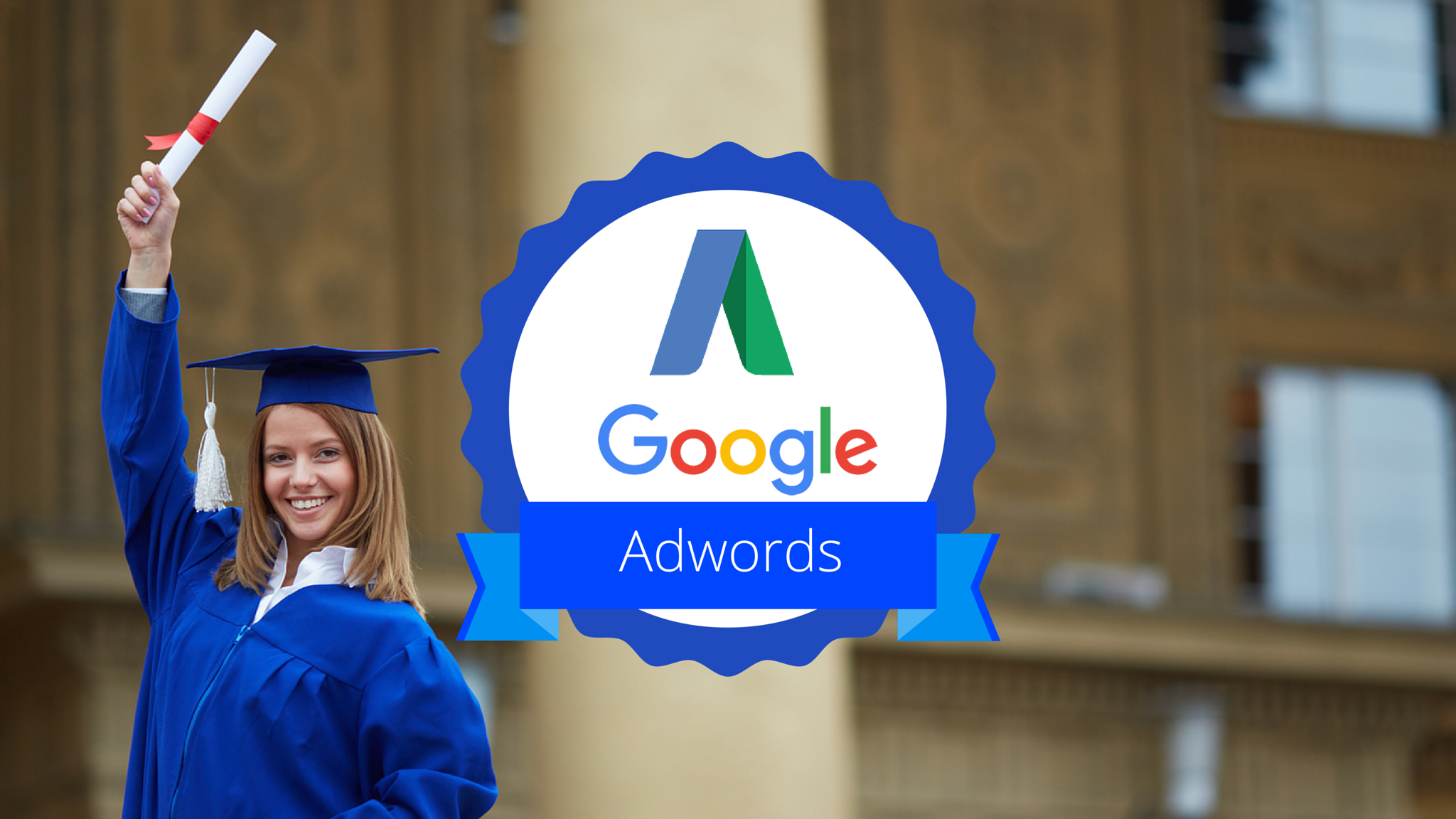 Google Adwords Certification: Tips to Get Certified in 2 Days!